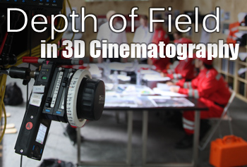 Depth of Field in 3D Cinematography
